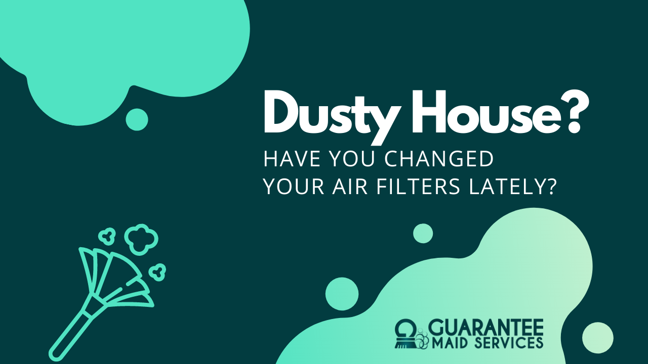 Clean your air filters